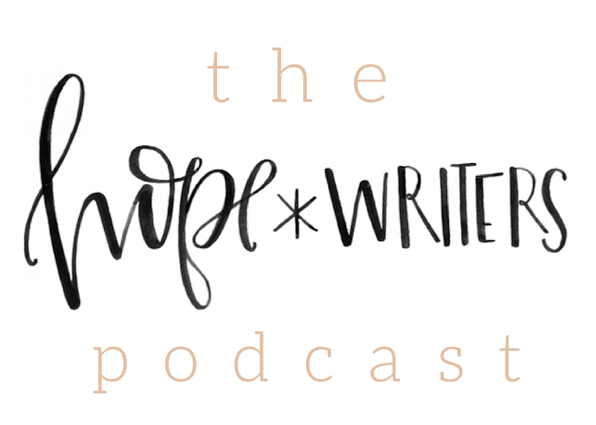 hope writers podcast